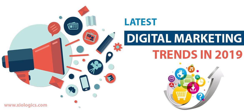 Latest Digital Marketing Trends in 2019